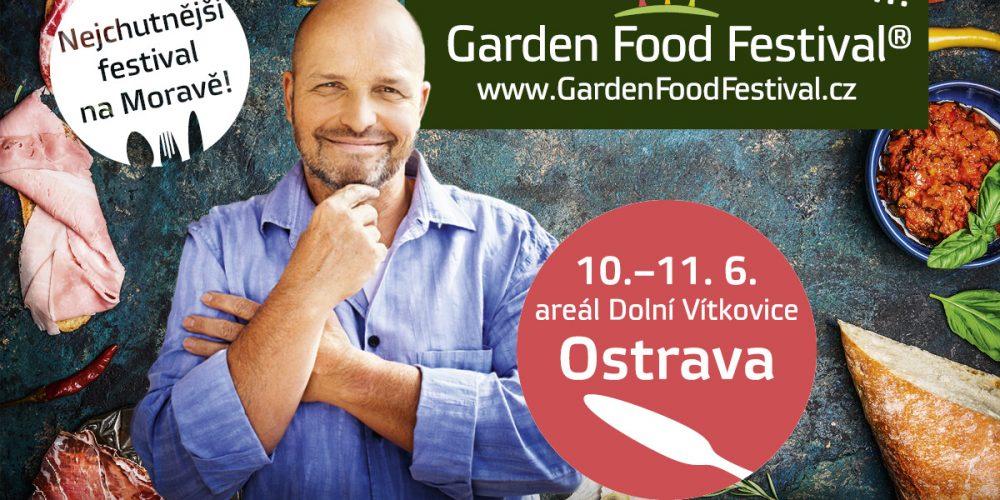 Garden Food Festival se Zdeňkem Pohlreichem míří do Ostravy